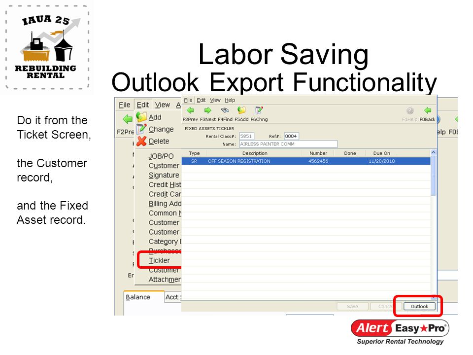 Labor Saving Outlook Export Functionality Do it from the Ticket Screen, the Customer record, and the Fixed Asset record.