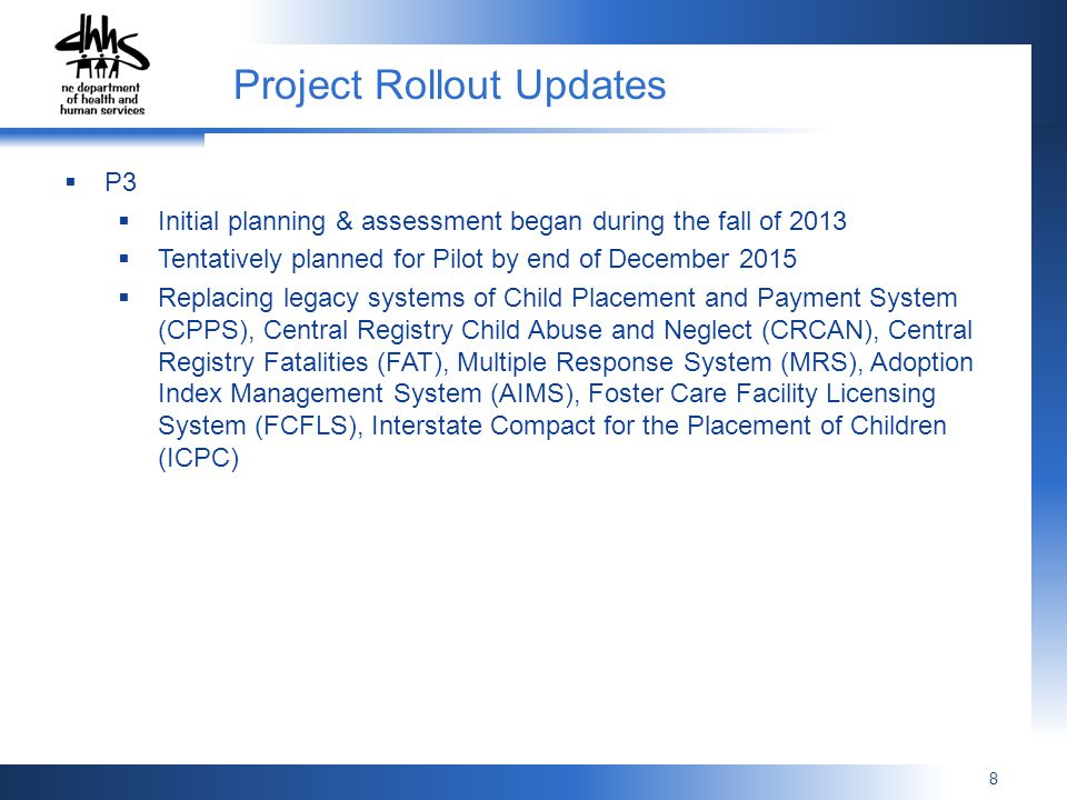 8 P3 Initial planning & assessment began during the fall of 2013 Tentatively planned for Pilot by end of December 2015 Replacing legacy systems of Chi