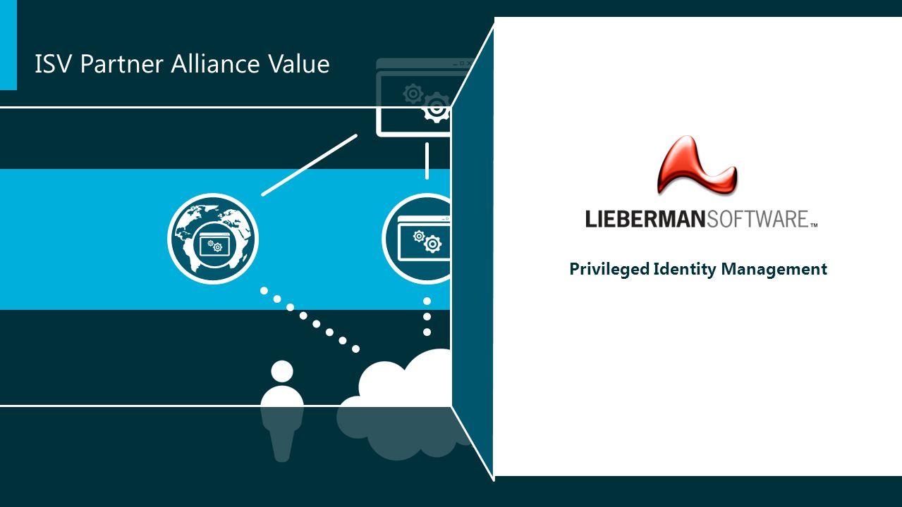 Privileged Identity Management ISV Partner Alliance Value