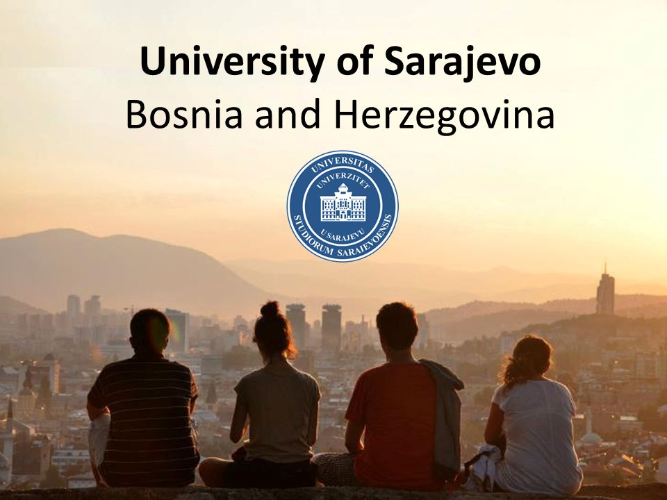 LIVING AND STUDYING IN SARAJEVO