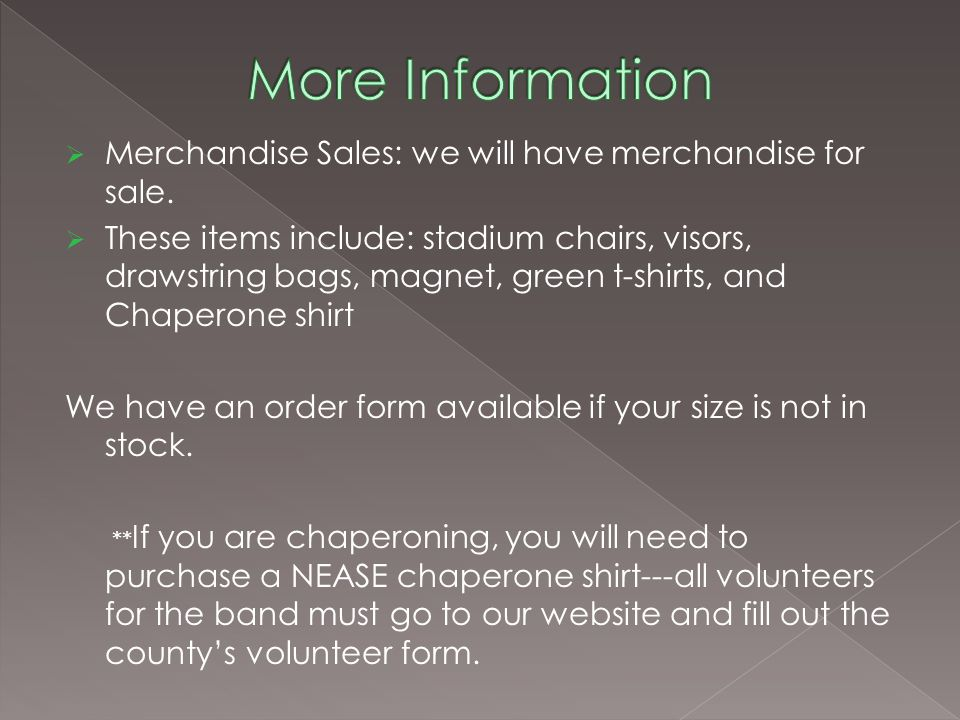 Merchandise Sales: we will have merchandise for sale.
