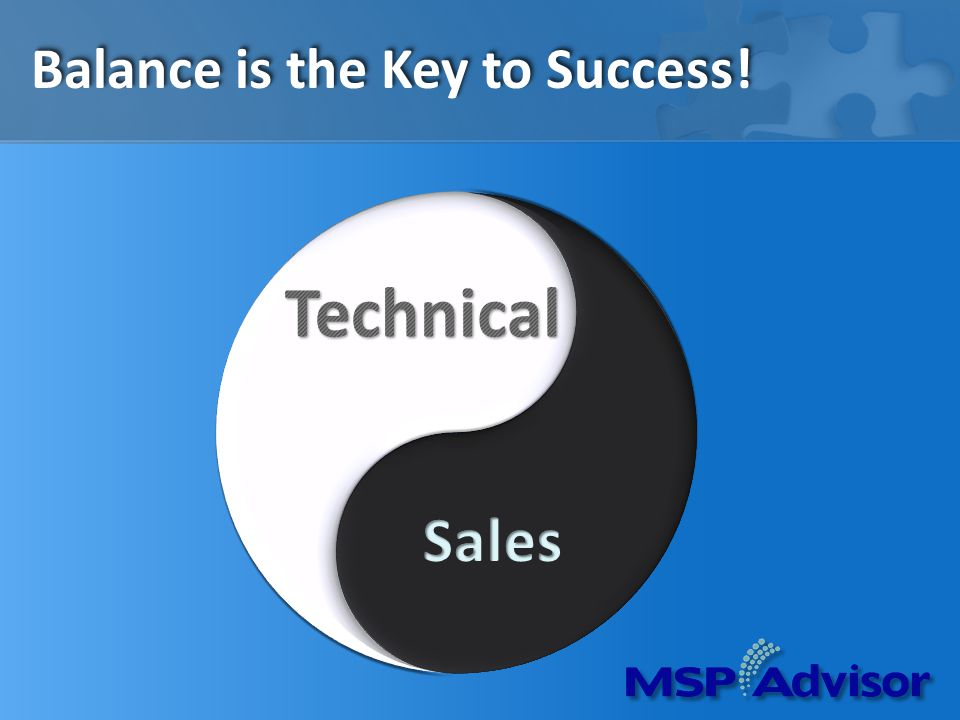 How to Bring Balance The Three Ps of Balance Planning Processes Performance Indicators (KPIs) = Predictability!!