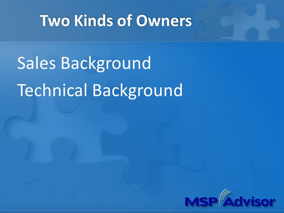 Two Kinds of Owners Sales Background Technical Background