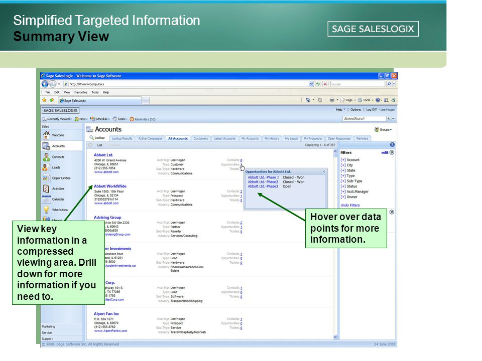 Simplified Targeted Information Summary View View key information in a compressed viewing area.
