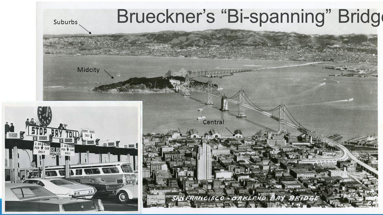 Midcity Suburbs Central Brueckners Bi-spanning Bridges