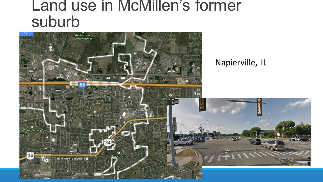 Land use in McMillens former suburb Napierville, IL
