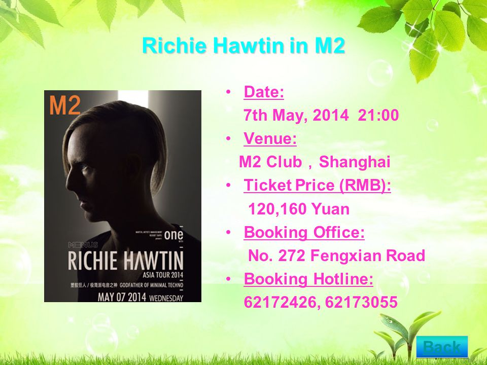 Richie Hawtin in M2 Date: 7th May, 2014 21:00 Venue: M2 Club Shanghai Ticket Price (RMB): 120,160 Yuan Booking Office: No.