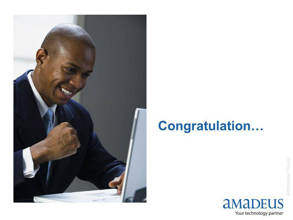 © 2006 Amadeus IT Group SA Congratulation…