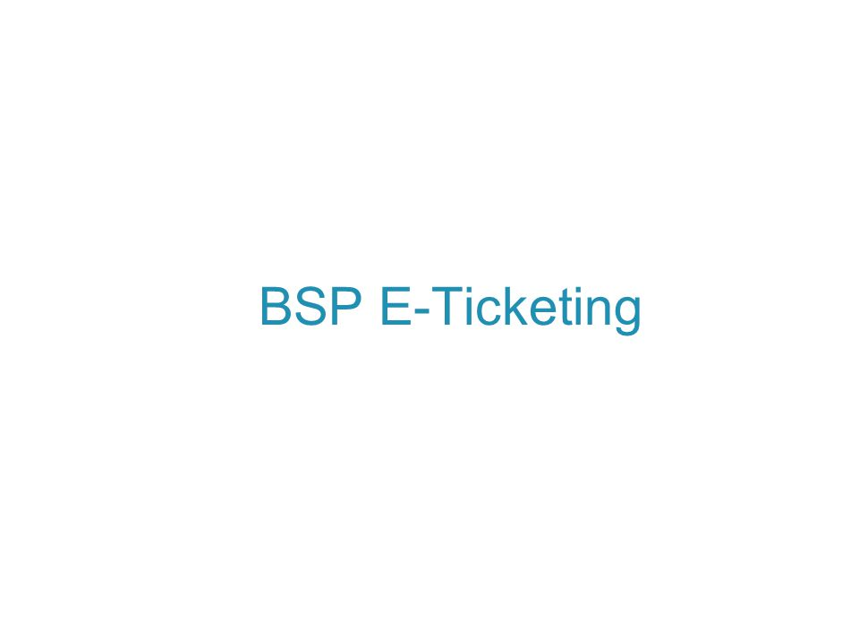 BSP E-Ticketing