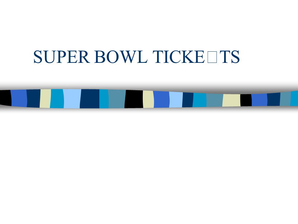 SUPER BOWL TICKETS Copyright, 1996 © Dale Carnegie & Associates, Inc.
