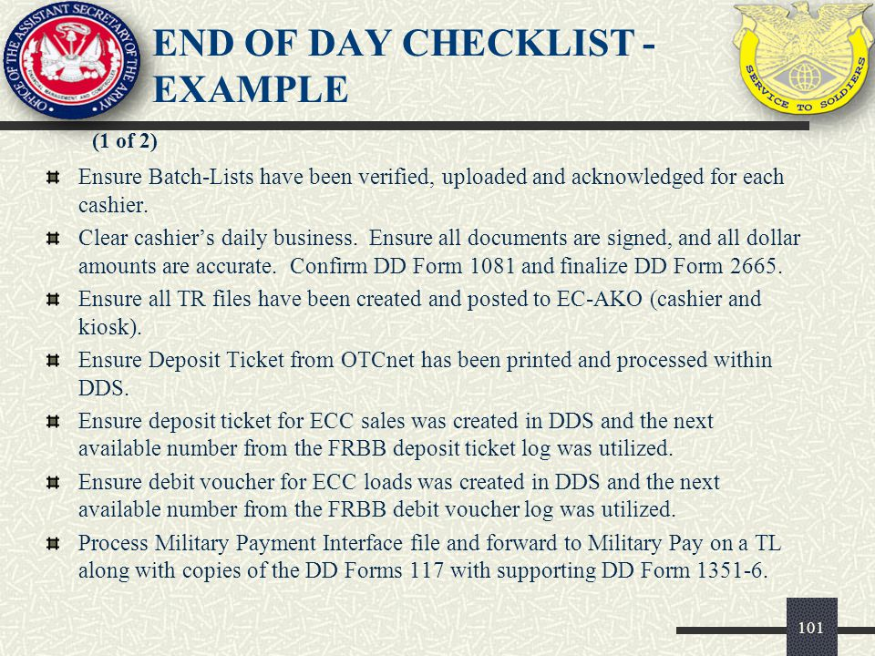 102 (2 of 2) END OF DAY CHECKLIST - EXAMPLE Print DD Form 2659.