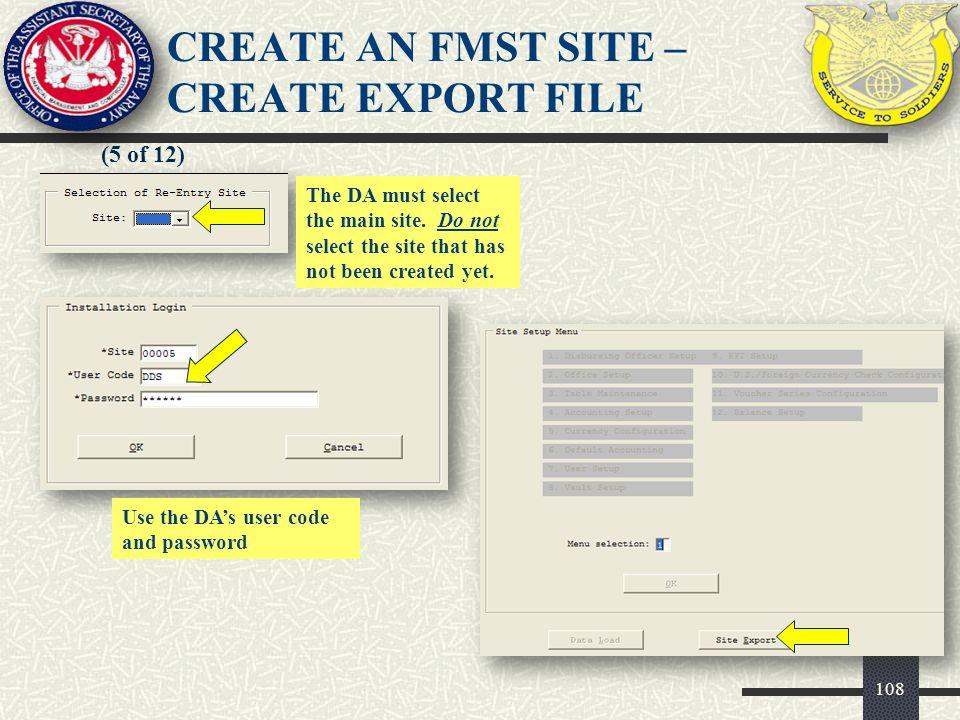 109 (6 of 12) CREATE AN FMST SITE – CREATE EXPORT FILE