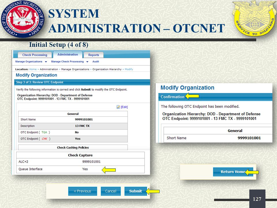 128 SYSTEM ADMINISTRATION – OTCNET Initial Setup (5 of 8)