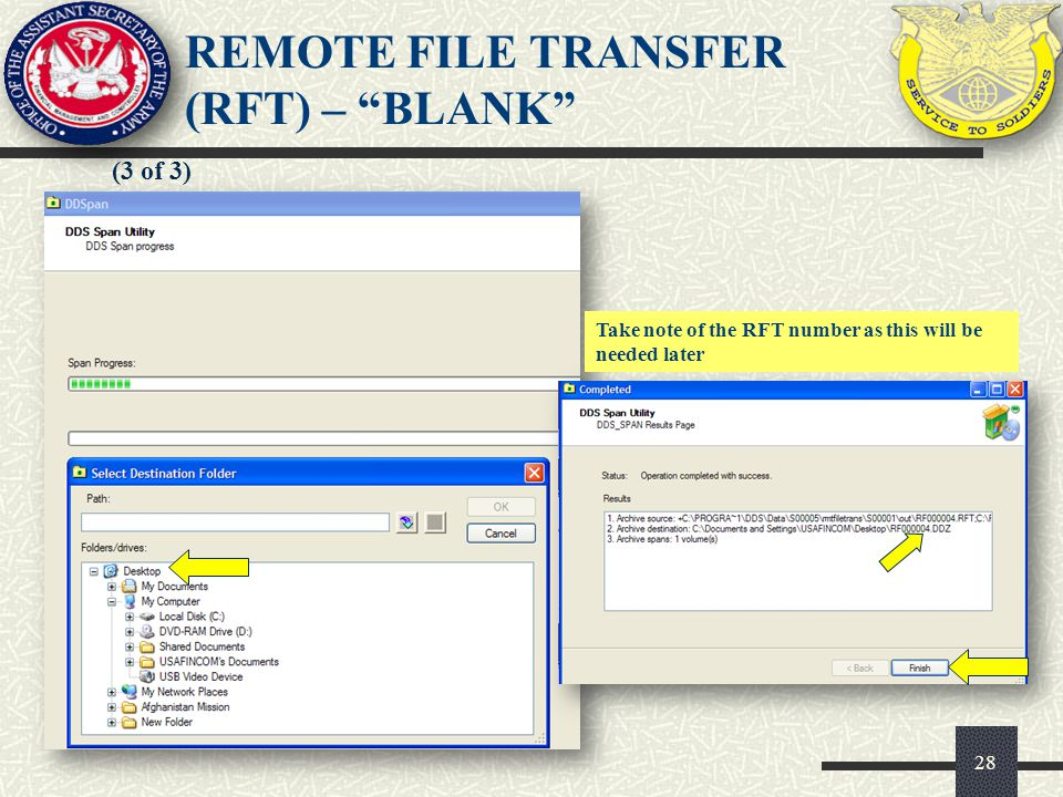 28 (3 of 3) REMOTE FILE TRANSFER (RFT) – BLANK Take note of the RFT number as this will be needed later