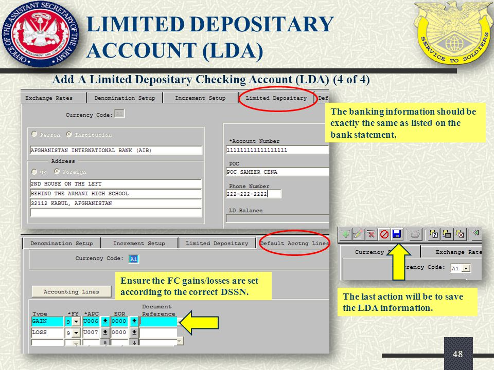 49 Add Funds To An LDA (1 of 2) STEP 1 STEP 2STEP 3 STEP 4 STEP 5 STEP 6 STEP 7 STEP 8 DDO will contact local bank and have funds transferred from their LDA to the DAs LDA.