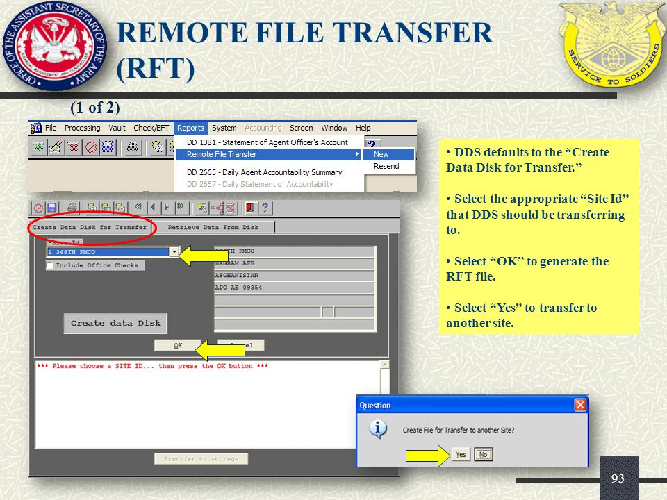 93 (1 of 2) DDS defaults to the Create Data Disk for Transfer. Select the appropriate Site Id that DDS should be transferring to. Select OK to generat