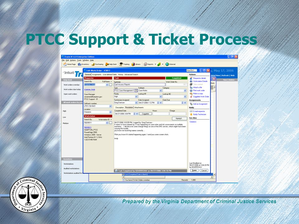 Prepared by the Virginia Department of Criminal Justice Services PTCC Support & Ticket Process