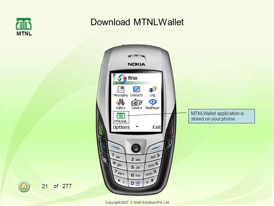 MTNL 21 of 277 Copyright 2007.C-SAM Solutions Pvt.