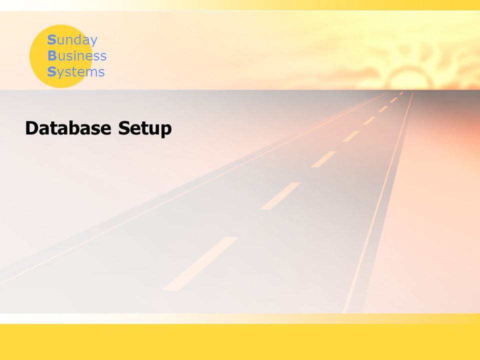 Sunday Business Systems Database Setup