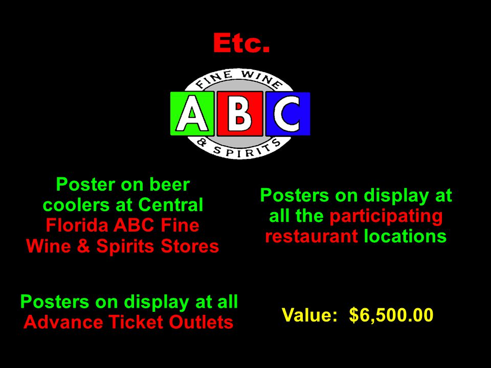 Etc. Posters on display at all the participating restaurant locations Posters on display at all Advance Ticket Outlets Poster on beer coolers at Centr