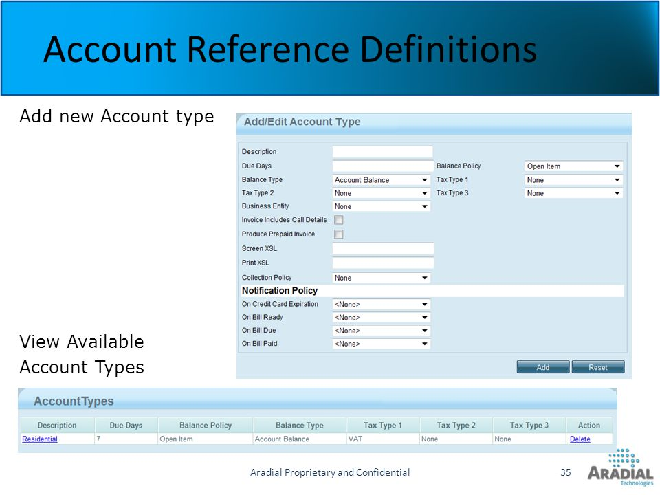 Aradial Proprietary and Confidential35 Account Reference Definitions Add new Account type View Available Account Types