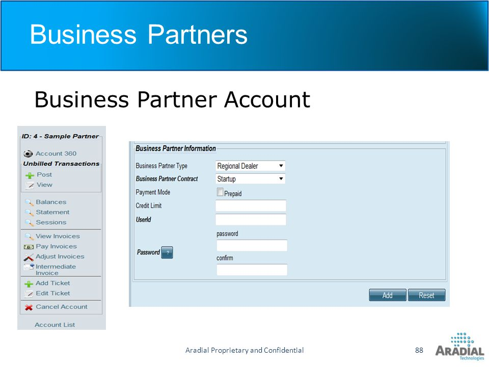 Business Partners Business Partner Account Aradial Proprietary and Confidential88