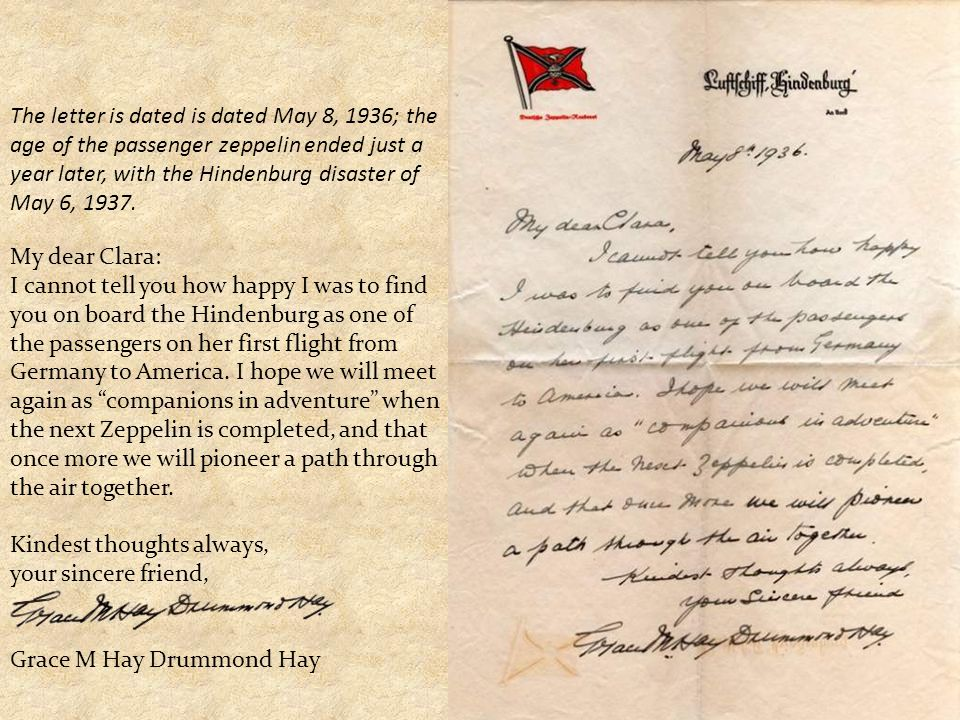 The letter is dated is dated May 8, 1936; the age of the passenger zeppelin ended just a year later, with the Hindenburg disaster of May 6, 1937. My d
