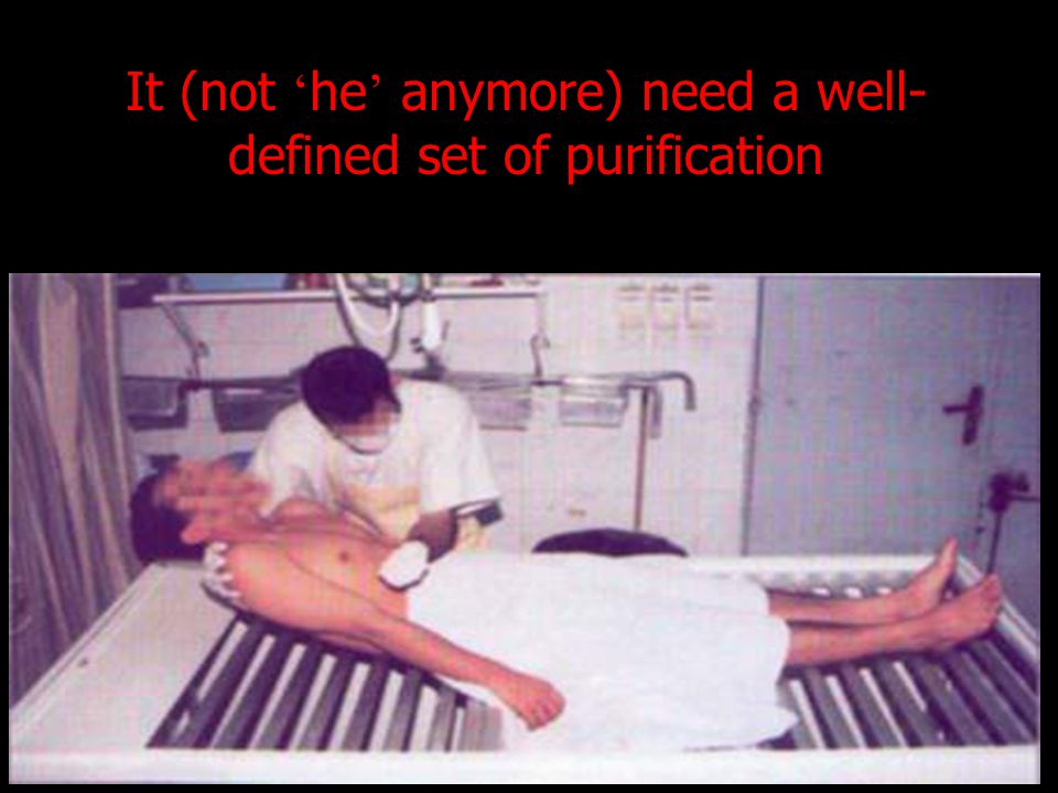 It (not he anymore) need a well- defined set of purification