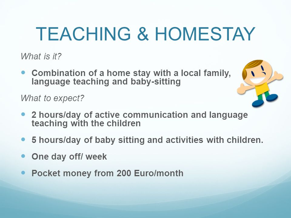 TEACHING & HOMESTAY What is it.