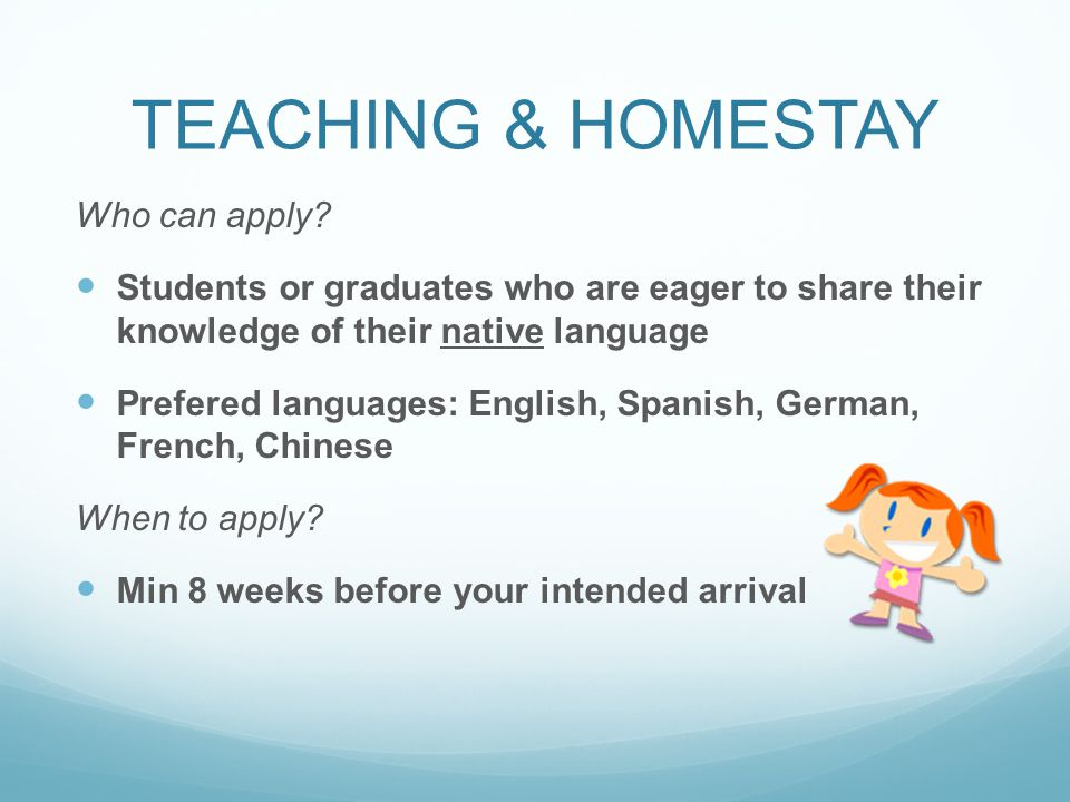 TEACHING & HOMESTAY Who can apply.