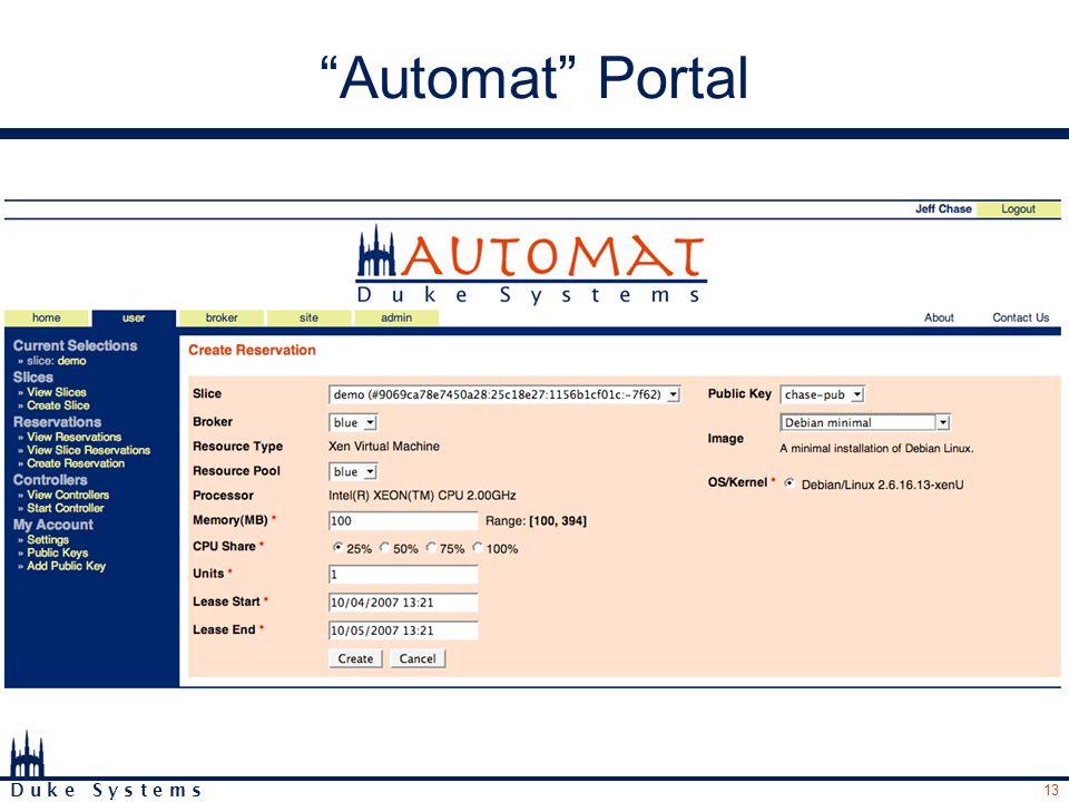 13 D u k e S y s t e m s Automat Portal