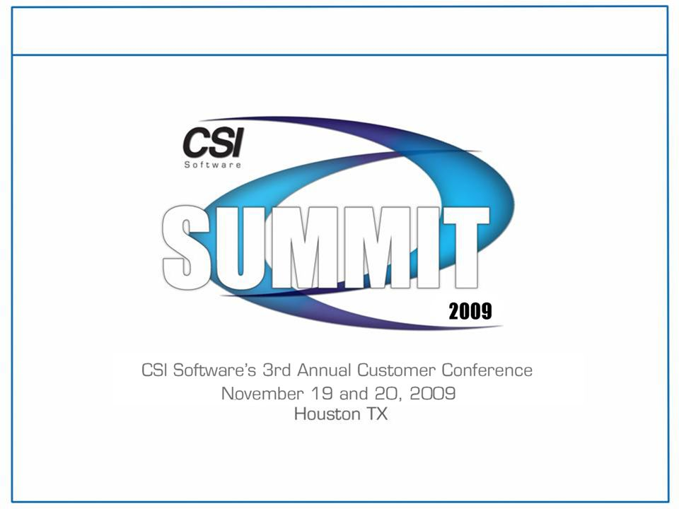 Utilizing the CSI Software API Friday, November 20, 2009 2:30-3:25p, Forest I Marshall Hinman, Software Developer