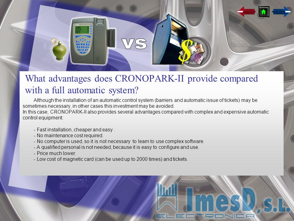 What advantages does CRONOPARK-II provide compared with a full automatic system? Although the installation of an automatic control system (barriers an