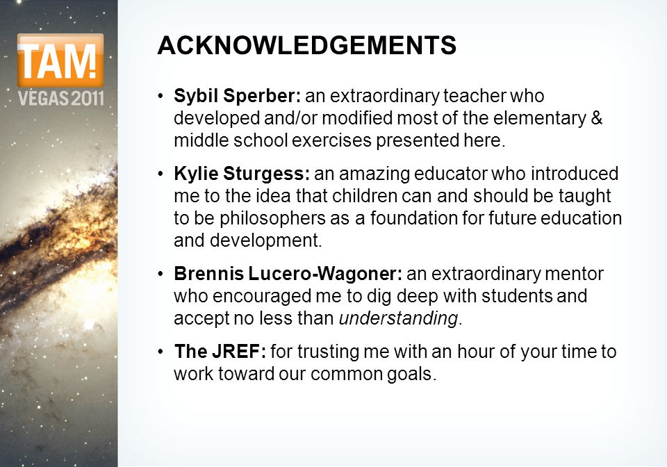 ACKNOWLEDGEMENTS Sybil Sperber: an extraordinary teacher who developed and/or modified most of the elementary & middle school exercises presented here.