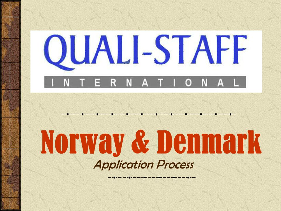 Norway & Denmark Application Process