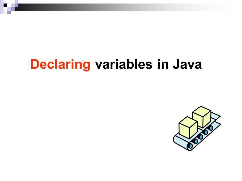 Declaring variables in Java