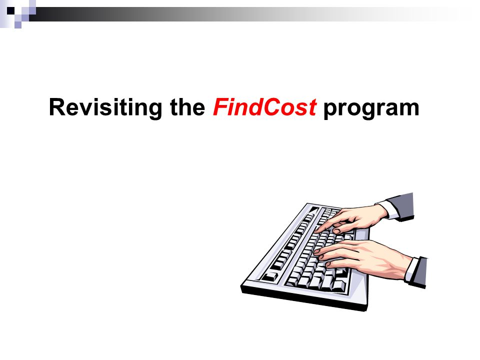Revisiting the FindCost program