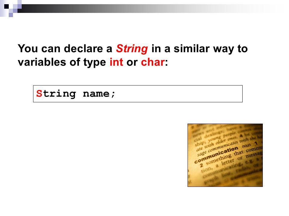String name;
