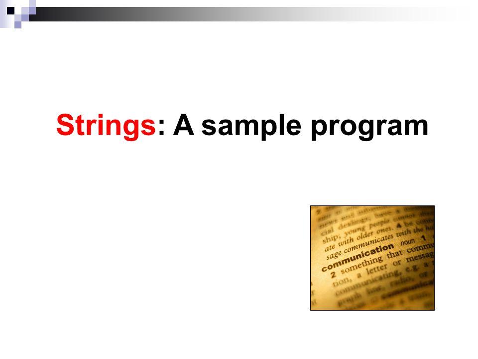 Strings: A sample program