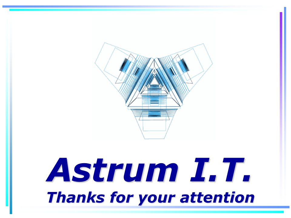Astrum I.T. Thanks for your attention