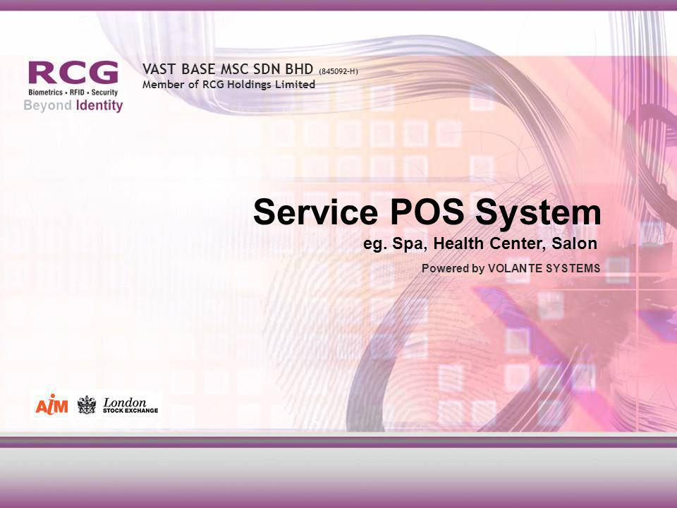 VAST BASE MSC SDN BHD (845092-H) Member of RCG Holdings Limited Service POS System eg.