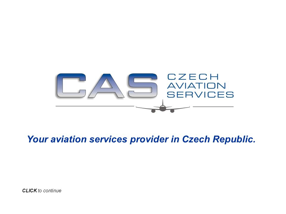 Your aviation services provider in Czech Republic. CLICK to continue