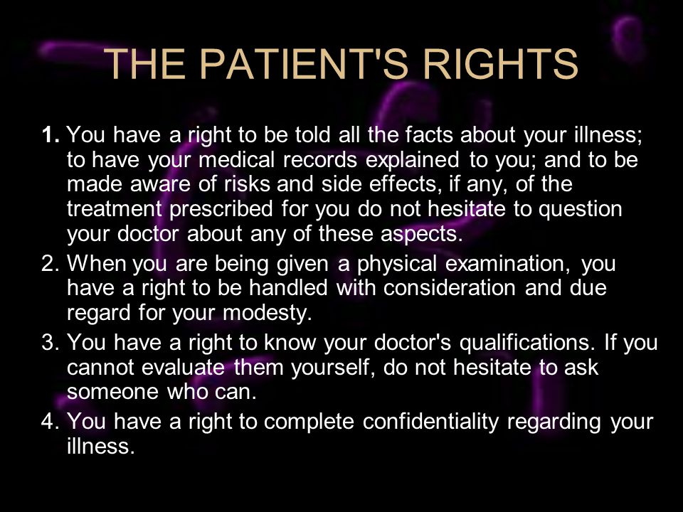 THE PATIENT S RIGHTS 1.
