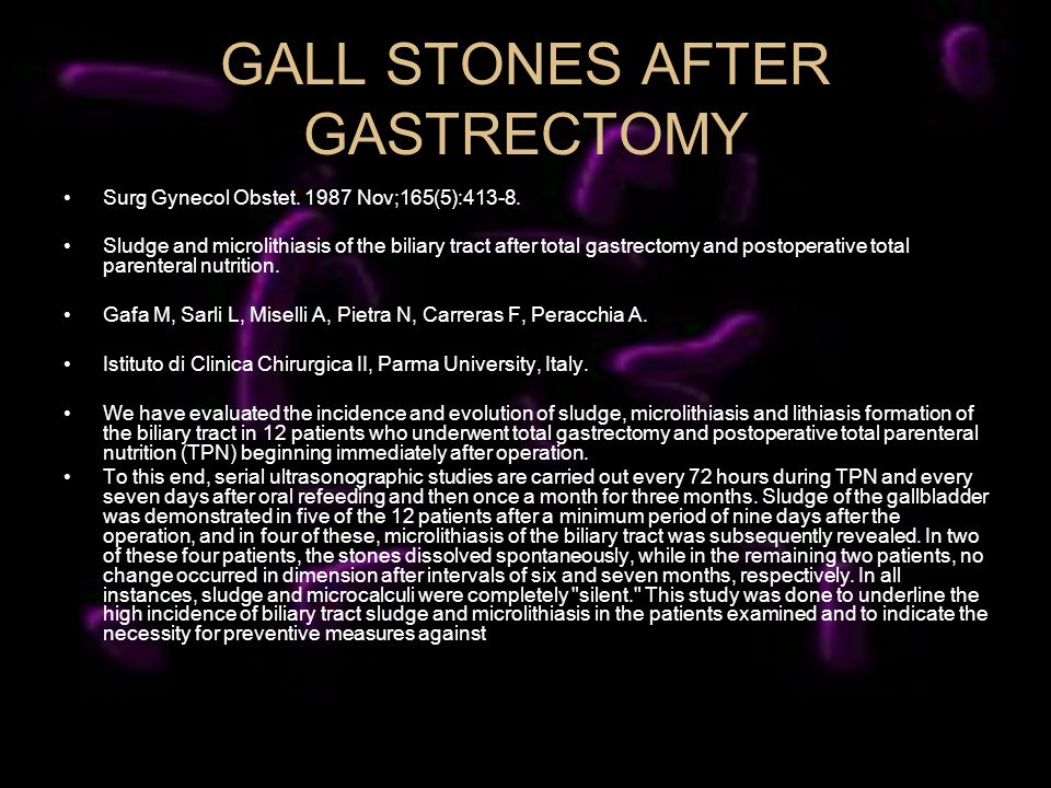 GALL STONES AFTER GASTRECTOMY Surg Gynecol Obstet.