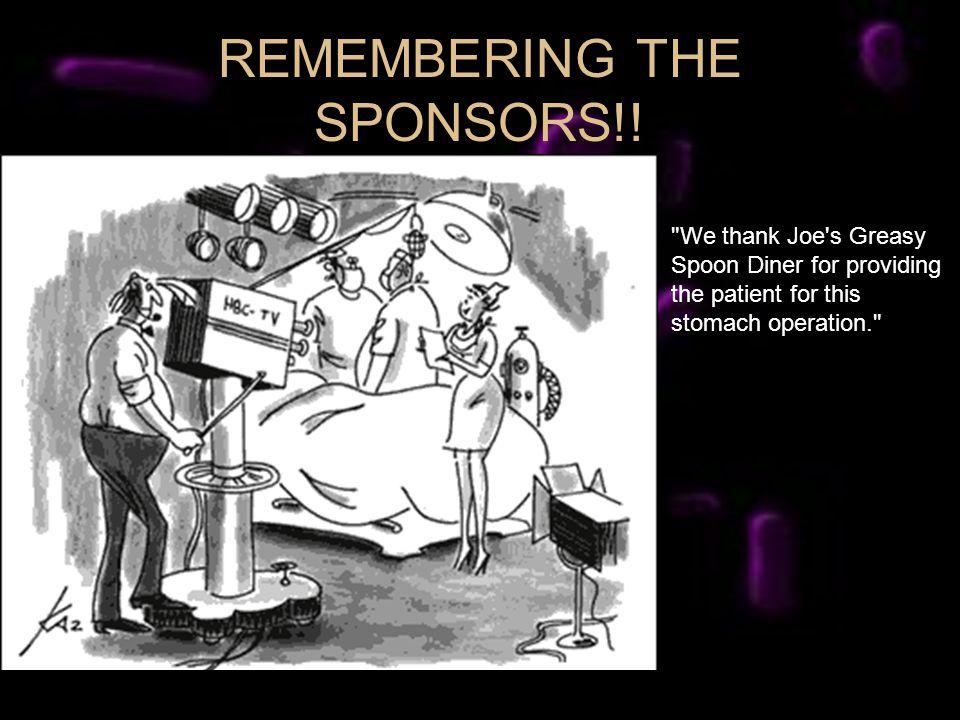 REMEMBERING THE SPONSORS!!