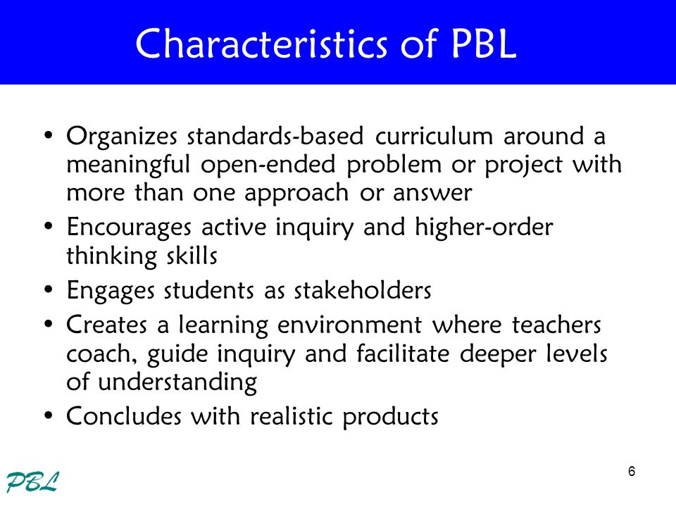 7 Project Based Learning emphasizes learning activities that are: –student-centered They become the problem solver, decisions maker, investigator, documentarian They take on the role of those working in a particular discipline –long-term Projects can be a variety of lengths What they are not is one-day teacher centered lessons –integrated with real world issues and practices and have compelling questions Significance beyond the classroom walls