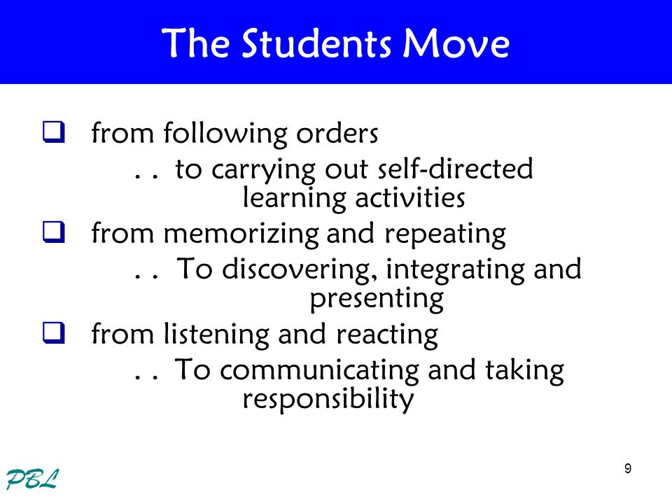 10 The Students Move from knowledge of facts, terms and content..to understanding processes from theory..