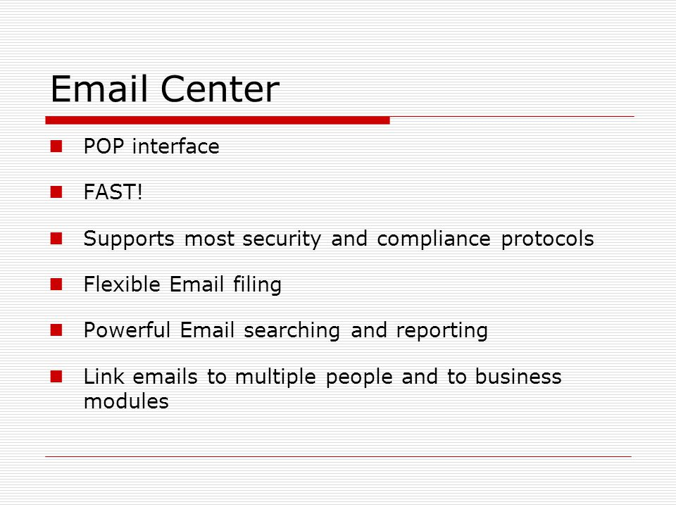 Email Center POP interface FAST.