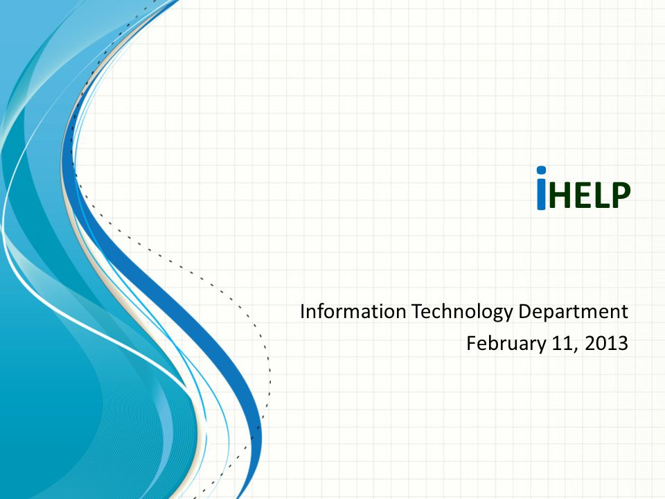 HELP Information Technology Department February 11, 2013 i