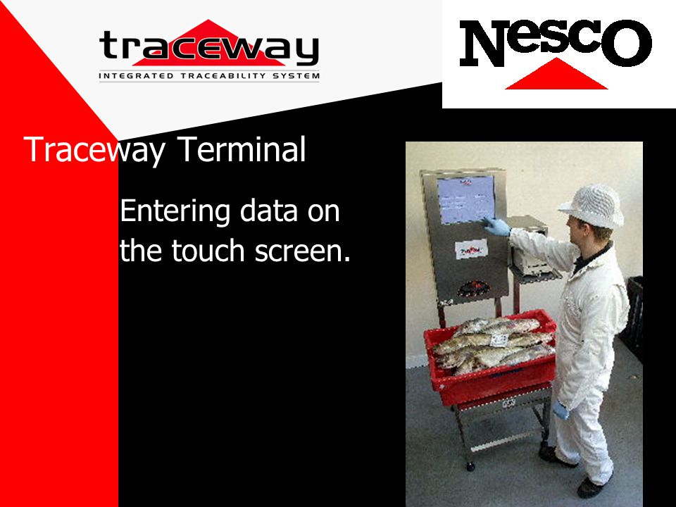 Entering data on the touch screen. Traceway Terminal